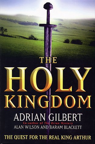 The Holy Kingdom by Adrian G. Gilbert