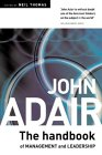 The John Adair Handbook of Management & Leadership