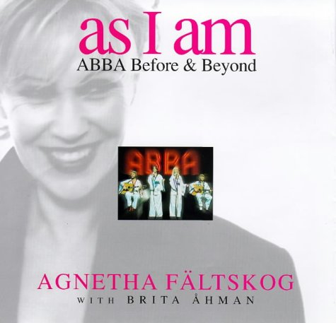 As I Am by Agnetha Faltskog