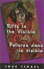 Felures Dans le Visible = Rifts in the Visible