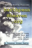 Barthpenn@heaven.Org: The Story of Young Jordan Mink and the Email He Got from Heaven