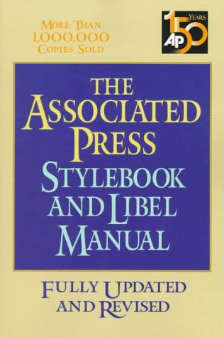 Associated Press Stylebook And Libel Manual by Norm Goldstein