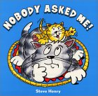 Nobody Asked Me!