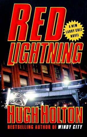 Download free Red Lightning (Larry Cole) PDF by Hugh Holton