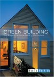 Green Building: Your Edge In The Home Building Marketplace