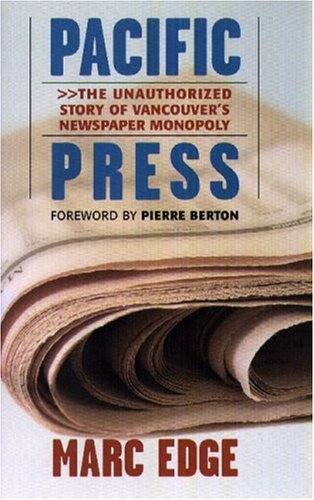 Pacific Press by Marc Edge
