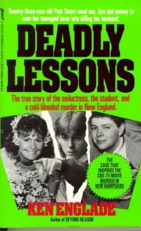 Deadly Lessons by Ken Englade