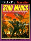 GURPS Traveller: Star Mercs: Military and Mercenary Campaigning