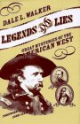Legends and Lies: Great Mysteries of the American West