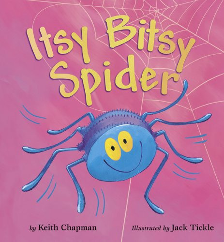 Start by marking    Itsy Bitsy Spider    as Want to ReadItsy Bitsy Spider Book