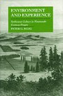 Environment and Experience: Settlement Culture in Nineteenth-Century Oregon