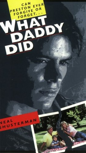 What Daddy Did by Neal Shusterman