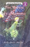 The Battle for St. Michaels (I Can Read Books: Level 4)