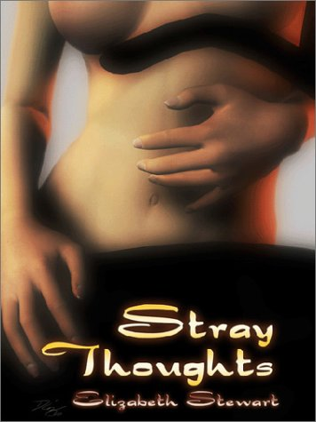 Stray Thoughts by Elizabeth Stewart