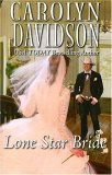 Lone Star Bride (Harlequin Historical, #808)