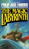 The Magic Labyrinth (Riverworld 4)
