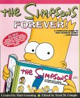 The Simpsons Forever: A Complete Guide to Our Favorite Family... Continued