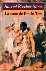La Case de L Oncle Tom by Stowe Beecher