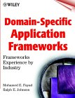 Domain Specific Application Frameworks: Frameworks Experience By Industry