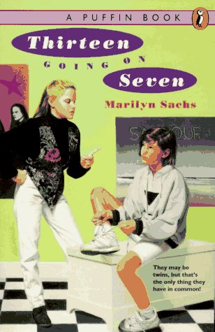 Thirteen Going on Seven by Marilyn Sachs