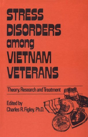 Stress Disorders Among Vietnam Veterans by Charles R. Figley