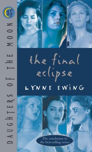 The Final Eclipse by Lynne Ewing