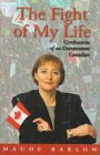 The Fight of My Life: Confessions of an Unrepentant Canadian