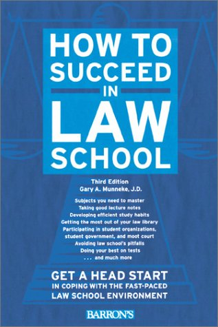 How to Succeed in Law School