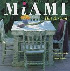 Miami: Hot & Cool