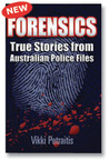 Forensics True Stories from Australian Police Files