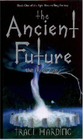 The Dark Age (The Ancient Future, #1)