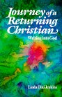 Journey of a Returning Christian: Writing Into God