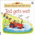 Ted Gets Wet
