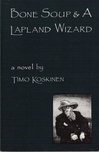 Bone Soup and a Lapland Wizard