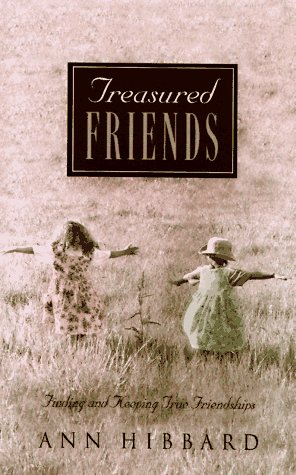 Treasured Friends by Ann Hibbard