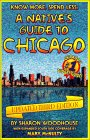 Know More, Spend Less: A Native's Guide to Chicago
