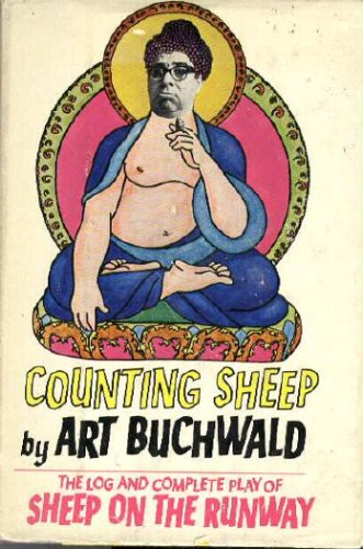 Counting Sheep; The Log and the Complete Play by Art. Buchwald