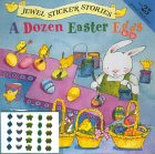 A Dozen Easter Eggs
