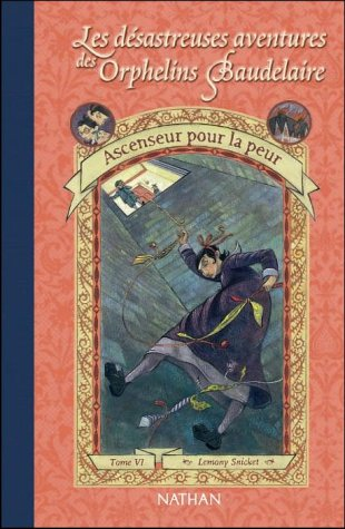 Ascenseur pour la Peur by Lemony Snicket