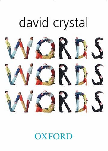 Words Words Words by David Crystal