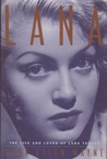 Lana: The Life and Loves of Lana Turner