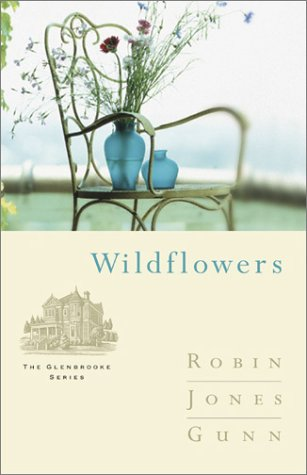Wildflowers (The Glenbrooke Series #8)