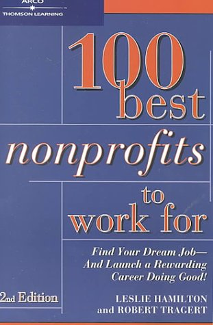 100 Best Non-Profits to Work For, 2/E