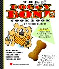 The Small Dogs Doggy Bone Cookbook [With Cookie Cutter]