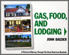 Gas, Food, And Lodging