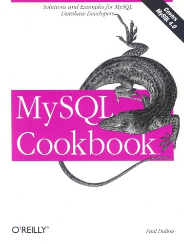 MySQL Cookbook by Paul DuBois