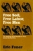 Free Soil, Free Labor, Free Men: The Ideology of the Republican Party Before the Civil War (Paperback)