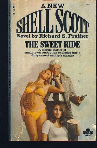 The Sweet Ride by Richard S. Prather