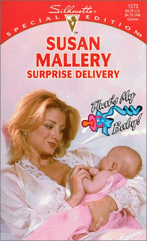 Download online for free Surprise Delivery: That's My Baby (That's My Baby!) PDF