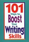 101 Ways to Boost Your Writing Skills